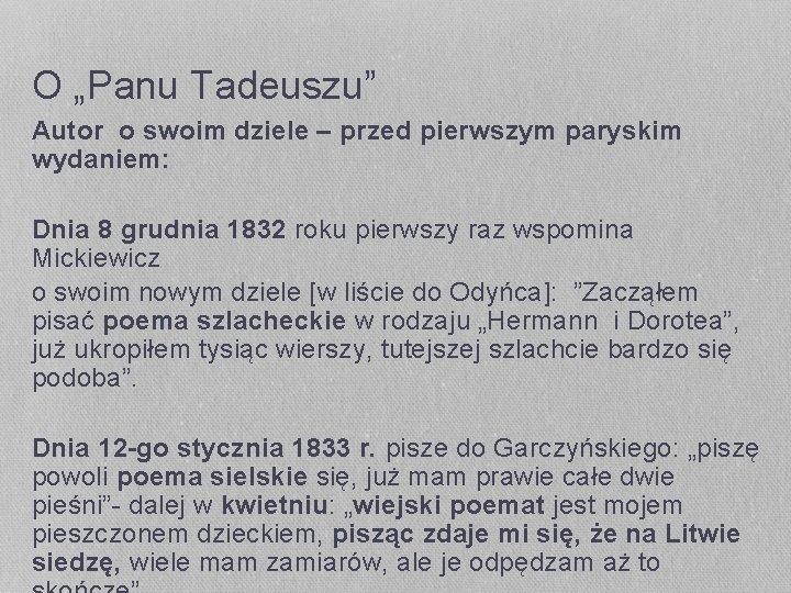 """O """"Panu Tadeuszu"""" Autor o swoim dziele – przed pierwszym paryskim wydaniem: Dnia 8"""
