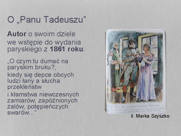 """O """"Panu Tadeuszu"""" Autor o swoim dziele we wstępie do wydania paryskiego z 1861"""