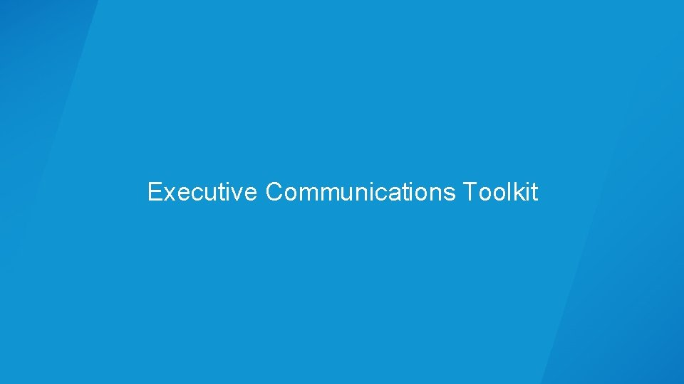 Executive Communications Toolkit