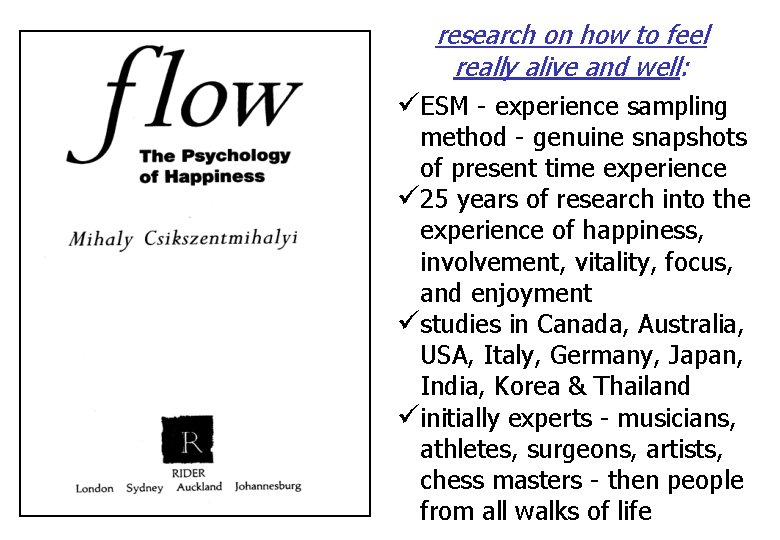 research on how to feel really alive and well: üESM - experience sampling method