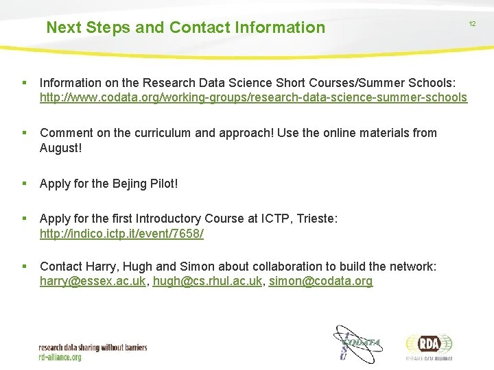 Next Steps and Contact Information § Information on the Research Data Science Short Courses/Summer