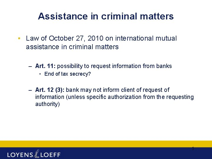 Assistance in criminal matters • Law of October 27, 2010 on international mutual assistance
