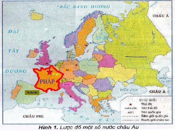 Đức Pari PHÁP Tây Ban Nha I-ta-li-a