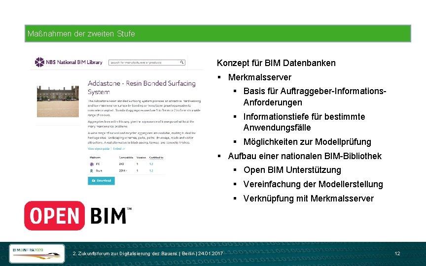 Maßnahmen der zweiten Stufe Konzept für BIM Datenbanken § Merkmalsserver § Basis für Auftraggeber-Informations.