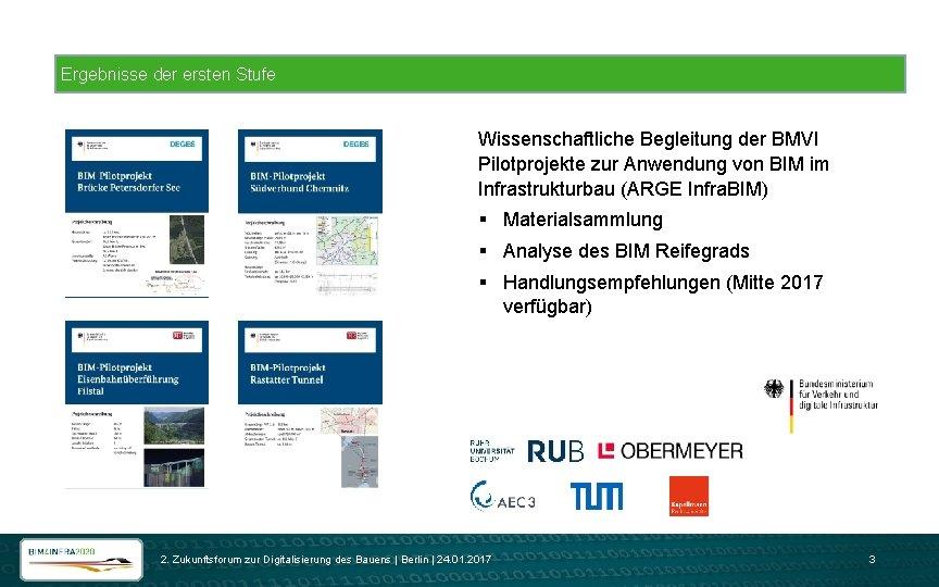 Ergebnisse der ersten Stufe Wissenschaftliche Begleitung der BMVI Pilotprojekte zur Anwendung von BIM im