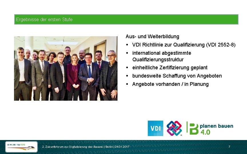 Ergebnisse der ersten Stufe Aus- und Weiterbildung § VDI Richtlinie zur Qualifizierung (VDI 2552