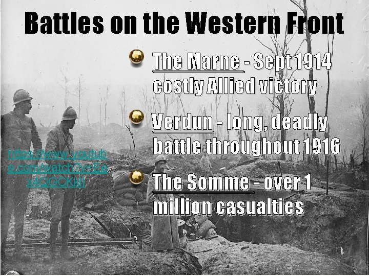 Battles on the Western Front The Marne - Sept 1914 costly Allied victory https: