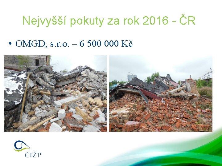 Nejvyšší pokuty za rok 2016 - ČR • OMGD, s. r. o. – 6