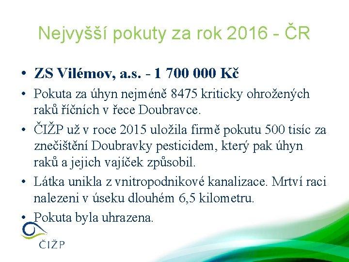Nejvyšší pokuty za rok 2016 - ČR • ZS Vilémov, a. s. - 1