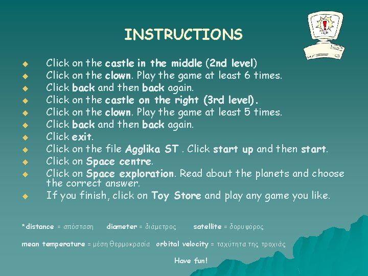 INSTRUCTIONS u u u Click on the castle in the middle (2 nd level)