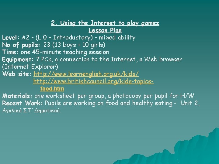 2. Using the Internet to play games Lesson Plan Level: A 2 - (L