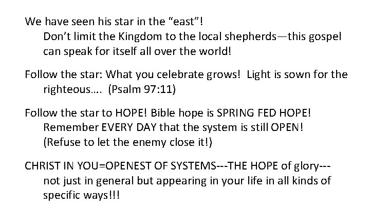 """We have seen his star in the """"east""""! Don't limit the Kingdom to the"""