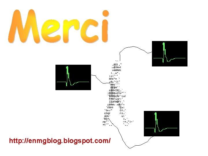 http: //enmgblogspot. com/