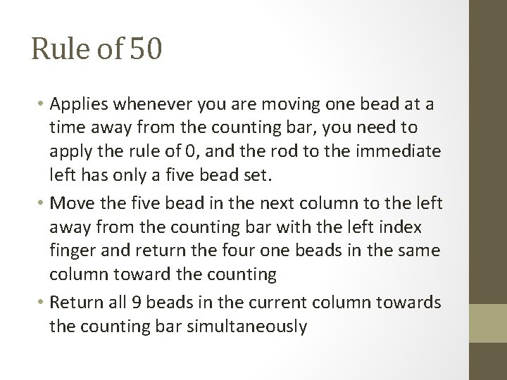 Rule of 50 • Applies whenever you are moving one bead at a time