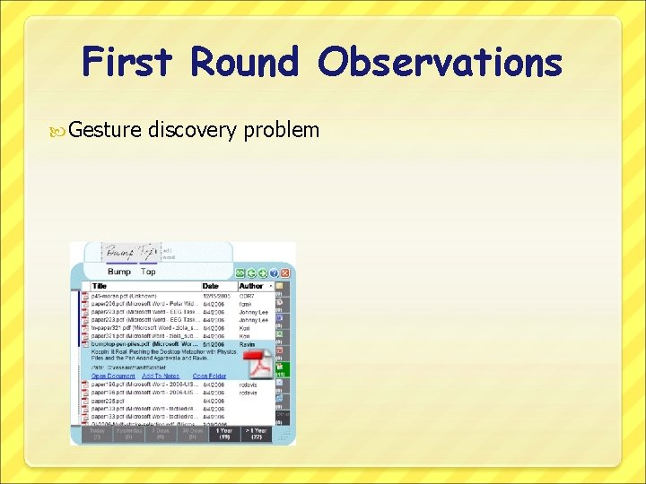 First Round Observations Gesture discovery problem