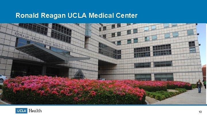 Ronald Reagan UCLA Medical Center 13