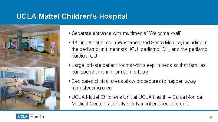 """UCLA Mattel Children's Hospital • Separate entrance with multimedia """"Welcome Wall"""" • 131 inpatient"""