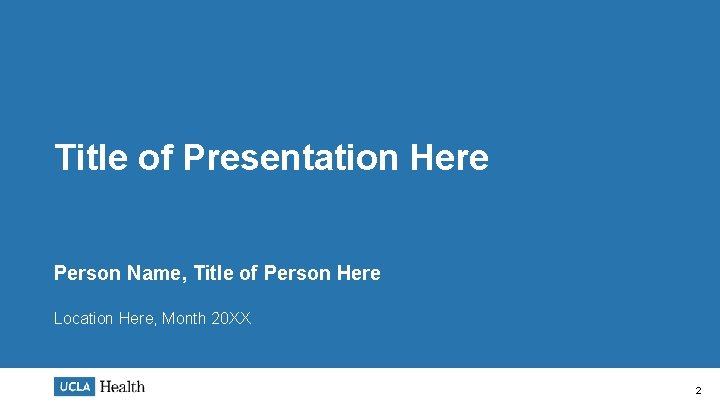 Title of Presentation Here Person Name, Title of Person Here Location Here, Month 20