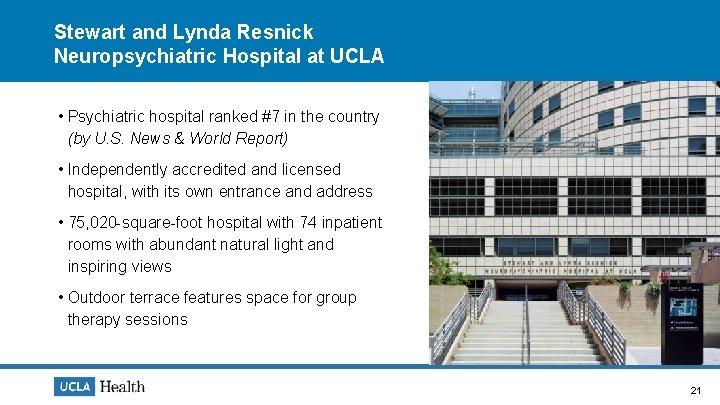 Stewart and Lynda Resnick Neuropsychiatric Hospital at UCLA • Psychiatric hospital ranked #7 in