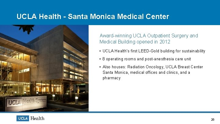 UCLA Health - Santa Monica Medical Center Award-winning UCLA Outpatient Surgery and Medical Building