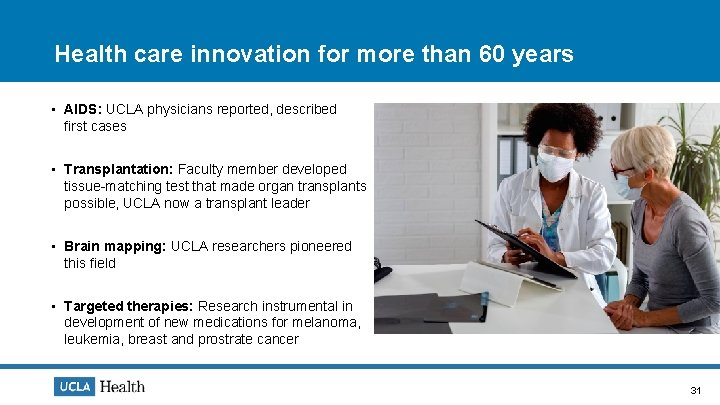 Health care innovation for more than 60 years • AIDS: UCLA physicians reported, described