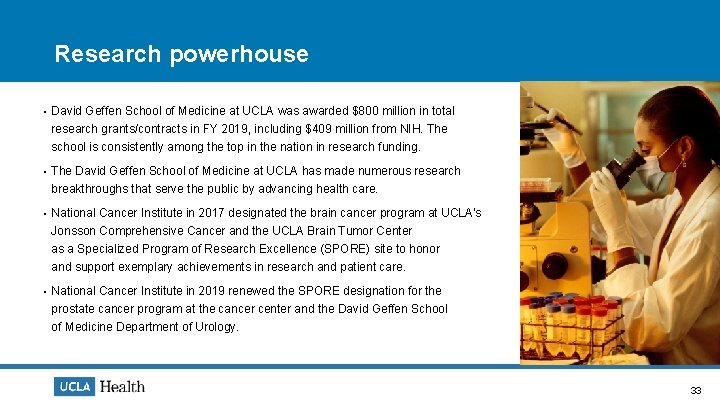 Research powerhouse • David Geffen School of Medicine at UCLA was awarded $800 million