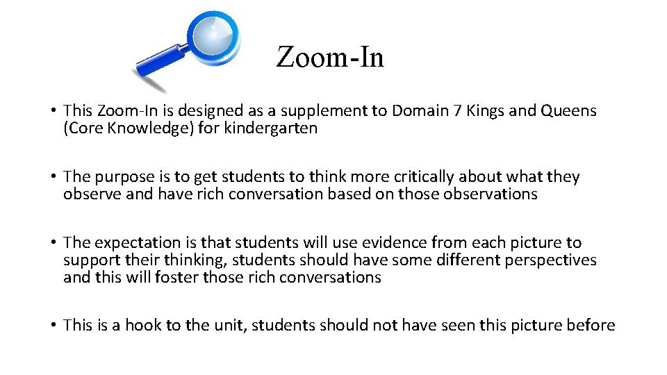 Zoom-In • This Zoom-In is designed as a supplement to Domain 7 Kings and