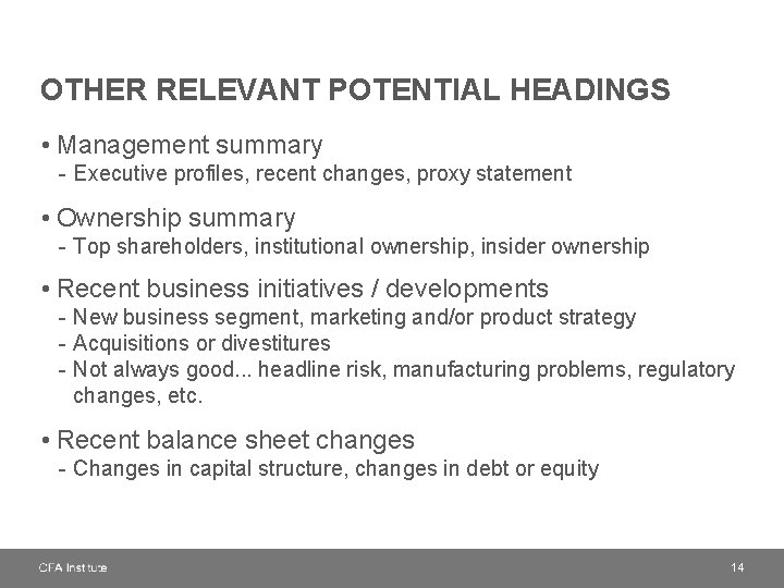 OTHER RELEVANT POTENTIAL HEADINGS • Management summary - Executive profiles, recent changes, proxy statement