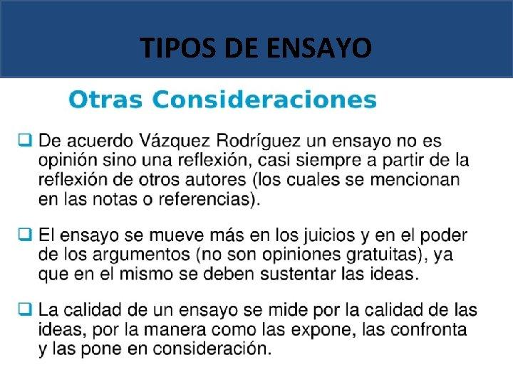 TIPOS DE ENSAYO