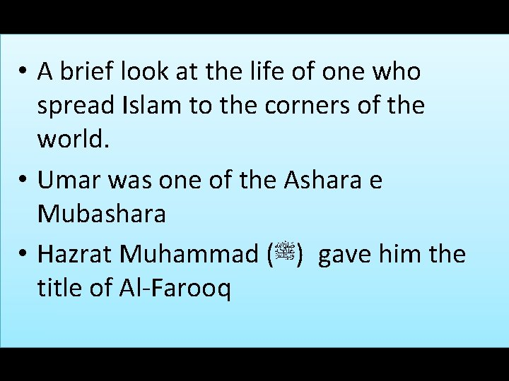 • A brief look at the life of one who spread Islam to