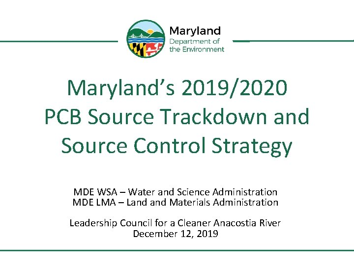 Maryland's 2019/2020 PCB Source Trackdown and Source Control Strategy MDE WSA – Water and