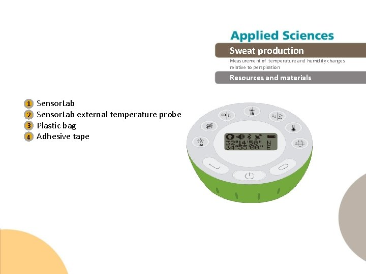 Sweat production Measurement of temperature and humidity changes relative to perspiration Resources and materials
