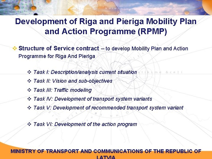 Development of Riga and Pieriga Mobility Plan and Action Programme (RPMP) v Structure of