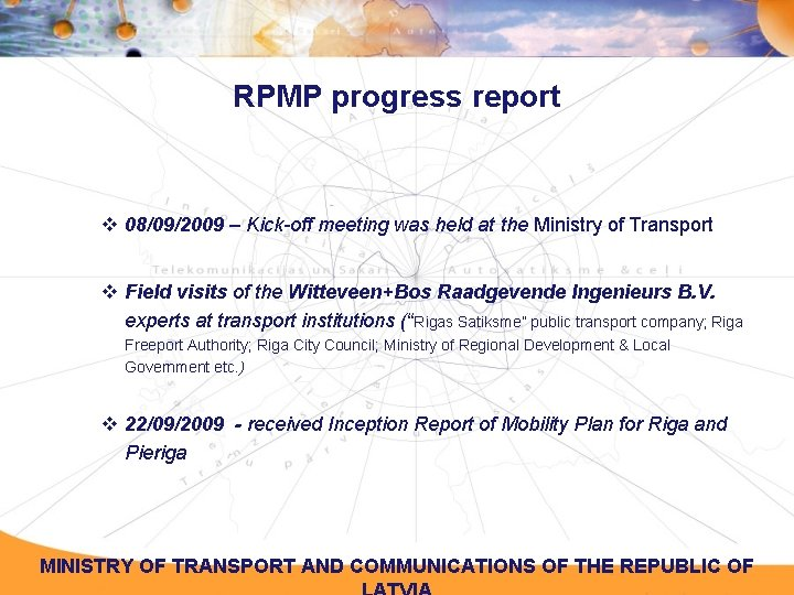 RPMP progress report v 08/09/2009 – Kick-off meeting was held at the Ministry of
