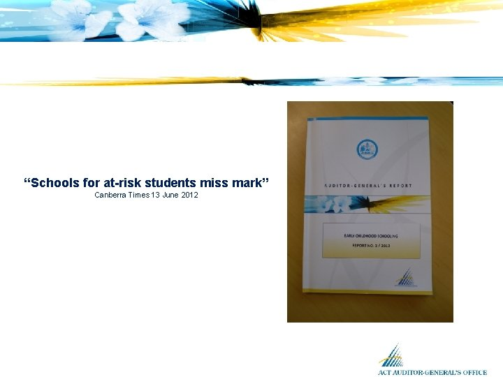 """""""Schools for at-risk students miss mark"""" Canberra Times 13 June 2012"""