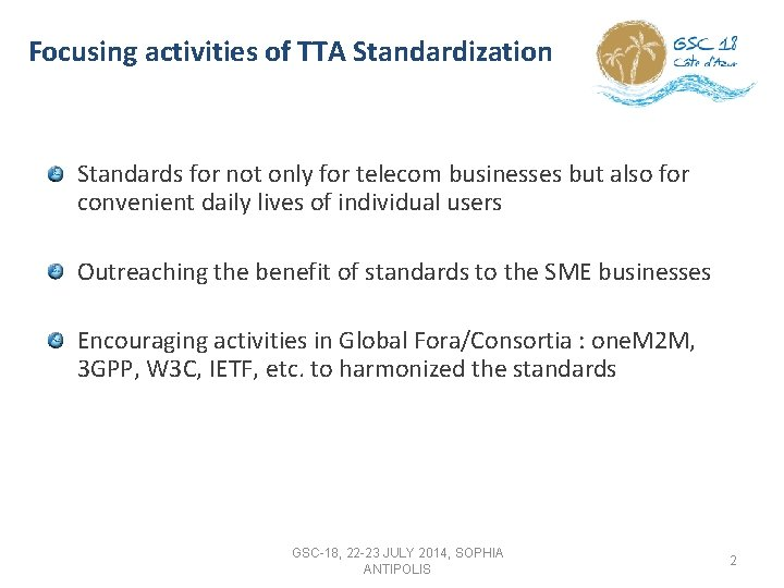 Focusing activities of TTA Standardization Standards for not only for telecom businesses but also