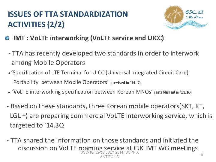 ISSUES OF TTA STANDARDIZATION ACTIVITIES (2/2) IMT : Vo. LTE interworking (Vo. LTE service