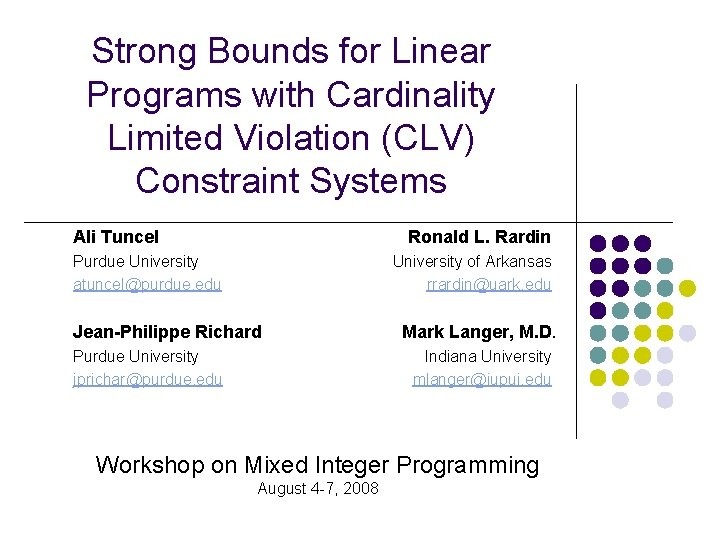 Strong Bounds for Linear Programs with Cardinality Limited Violation (CLV) Constraint Systems Ali Tuncel