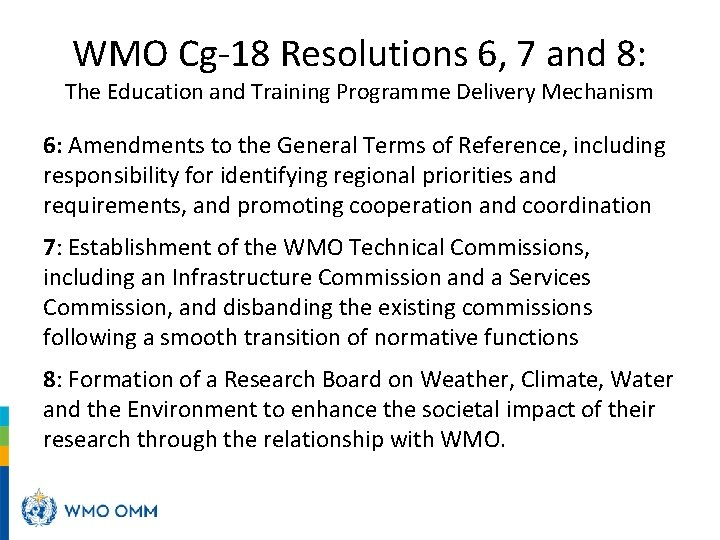 WMO Cg-18 Resolutions 6, 7 and 8: The Education and Training Programme Delivery Mechanism