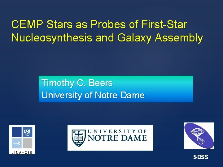 CEMP Stars as Probes of First-Star Nucleosynthesis and Galaxy Assembly Timothy C. Beers University
