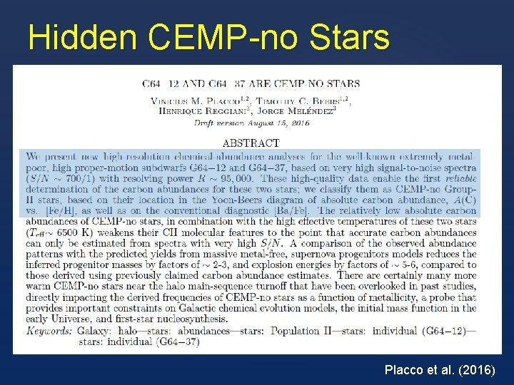 Hidden CEMP-no Stars Placco et al. (2016)