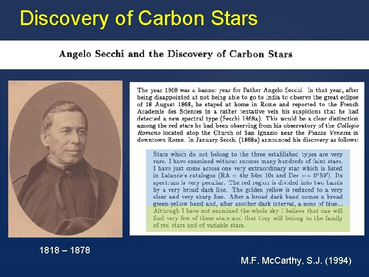 Discovery of Carbon Stars 1818 – 1878 M. F. Mc. Carthy, S. J. (1994)