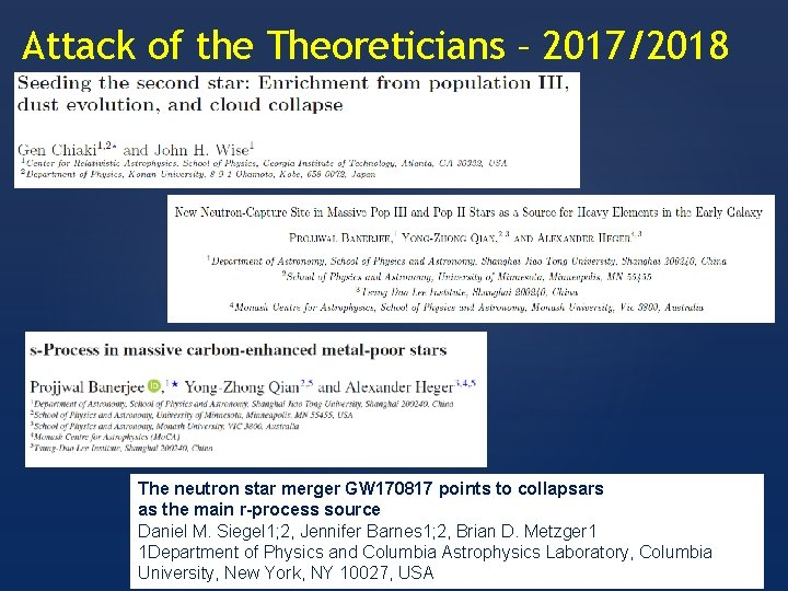 Attack of the Theoreticians – 2017/2018 The neutron star merger GW 170817 points to
