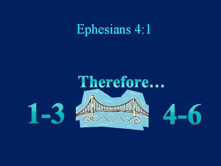 Ephesians 4: 1