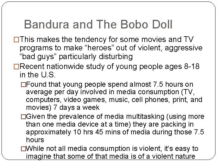 Bandura and The Bobo Doll �This makes the tendency for some movies and TV