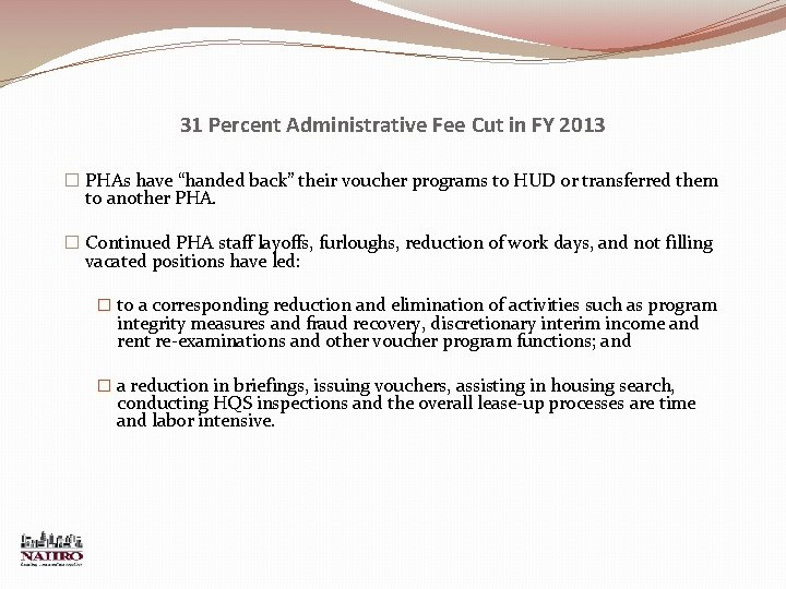 """31 Percent Administrative Fee Cut in FY 2013 � PHAs have """"handed back"""" their"""