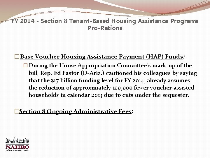 FY 2014 - Section 8 Tenant-Based Housing Assistance Programs Pro-Rations � Base Voucher Housing