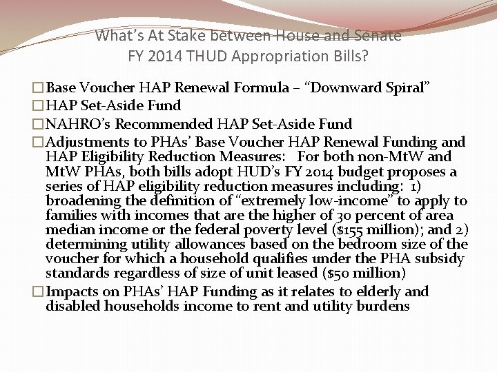 What's At Stake between House and Senate FY 2014 THUD Appropriation Bills? �Base Voucher