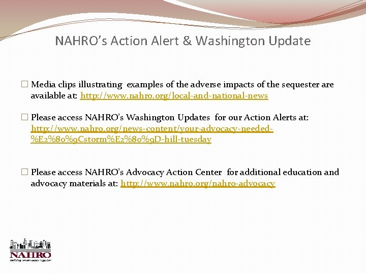 NAHRO's Action Alert & Washington Update � Media clips illustrating examples of the adverse