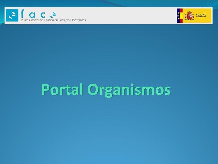 Portal Organismos